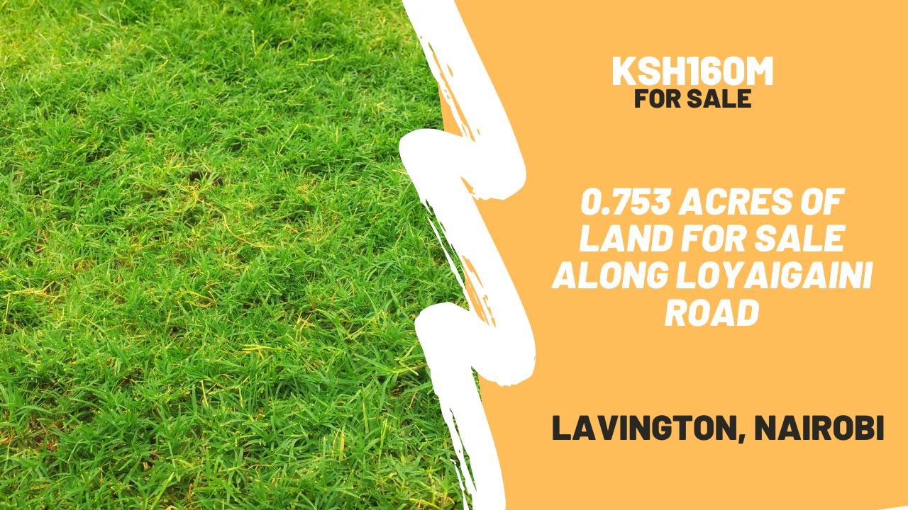 0.753 Acres of Land For Sale in Lavington along Loyaigaini Road at Ksh160M